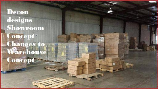 Decon Designs Showroom Concept Changes To Warehouse Concept